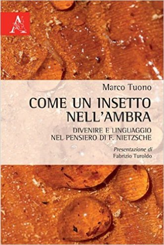 COME UN INSETTO NELL'AMBRA by Marco Tuono