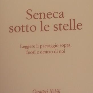 Seneca sotto le stelle by Zanetti Marco Carniello edizioni